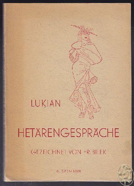 LUKIAN Lucianus Samosatensis., Hetärengespräche.... 1943 0