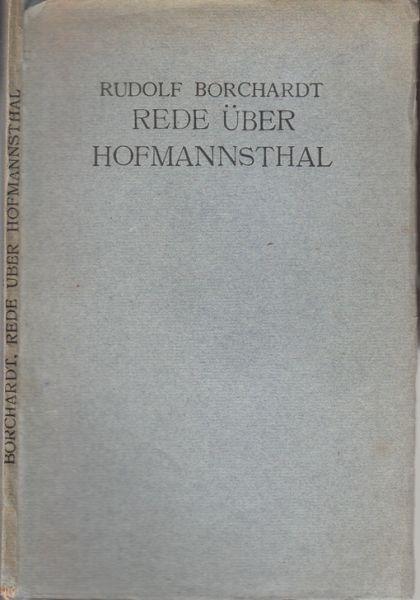 BORCHARDT, Rede über Hofmannsthal. 1918