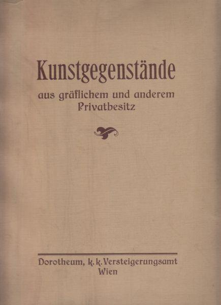 Kunstgegenstände aus gräflichem. freiherrlichem... 1914