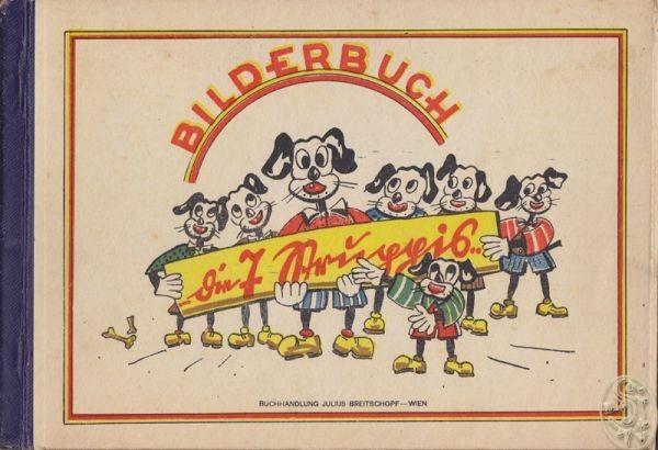 SAHLING, Bilderbuch. Die 7 Struppis. 1946