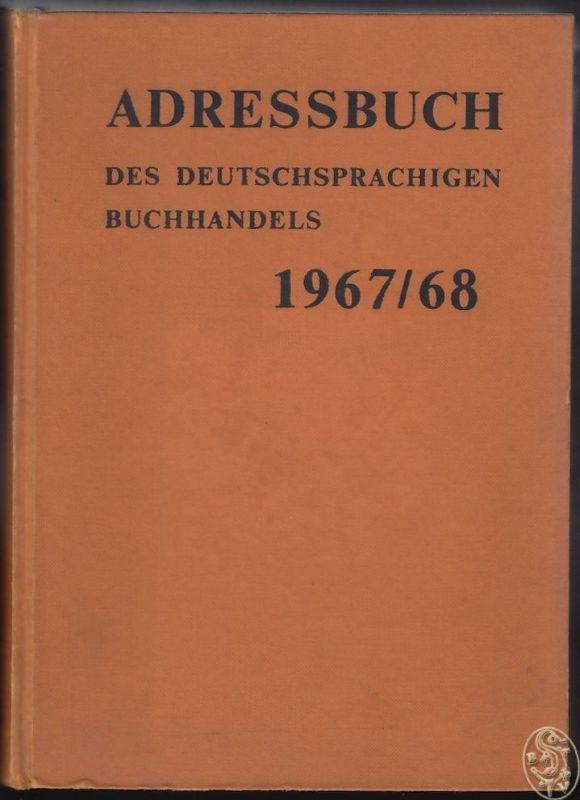 Adressbuch des deutschsprachigen Buchhandels 1967/68.