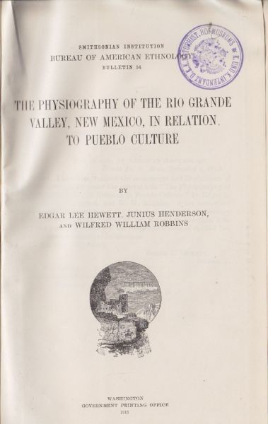 HEWETT, Edgar Lee, The Physiography of the Rio... 1913