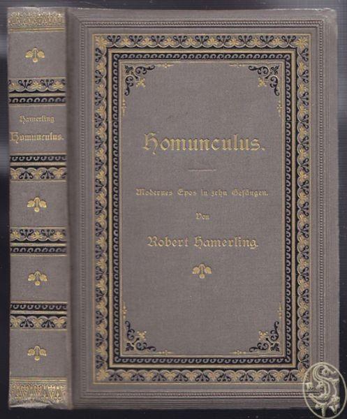 HAMERLING, Homunculus. Modernes Epos in zehn... 1888