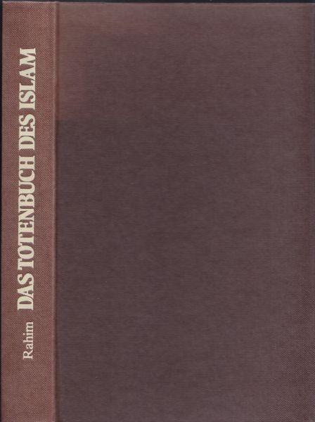 AR-RAHIM, Das Totenbuch des Islam.