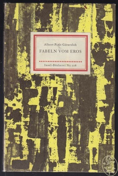 GÜTERSLOH, Fabeln vom Eros. 1963