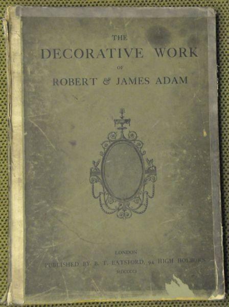 ADAM., The decorative work of Robert & James... 1901