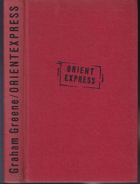 GREENE, Orientexpress. Roman. 1960