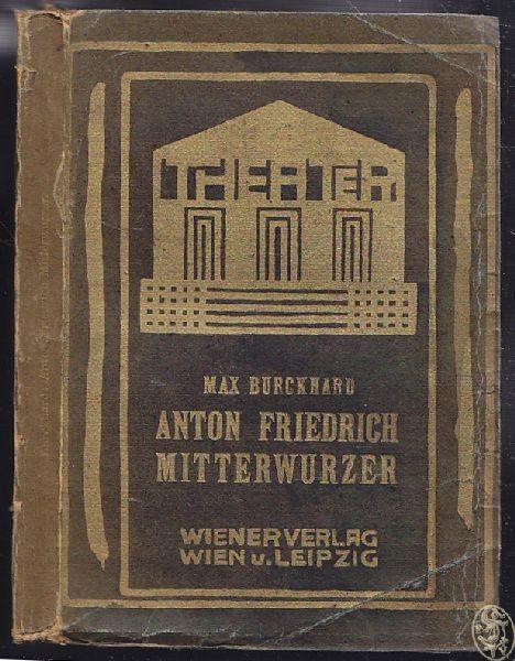 BURCKHARD, Anton Friedrich Mitterwurzer. 1906