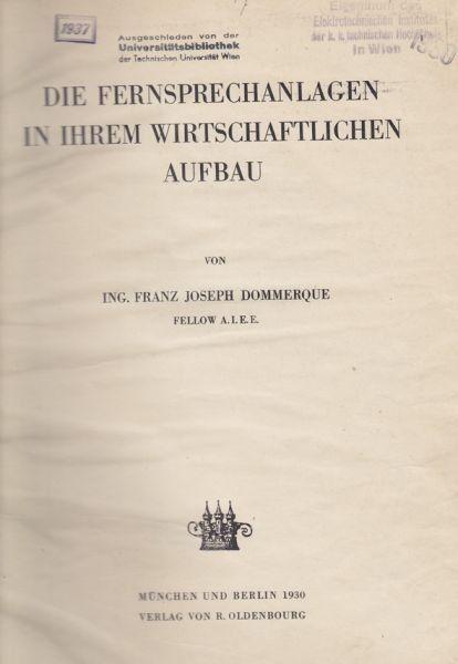 DOMMERQUE, Die Fernsprechanlagen in ihrem... 1930