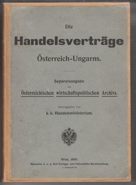 HANDELSVERTRÄGE, Die, Österreich-Ungarns.... 1909