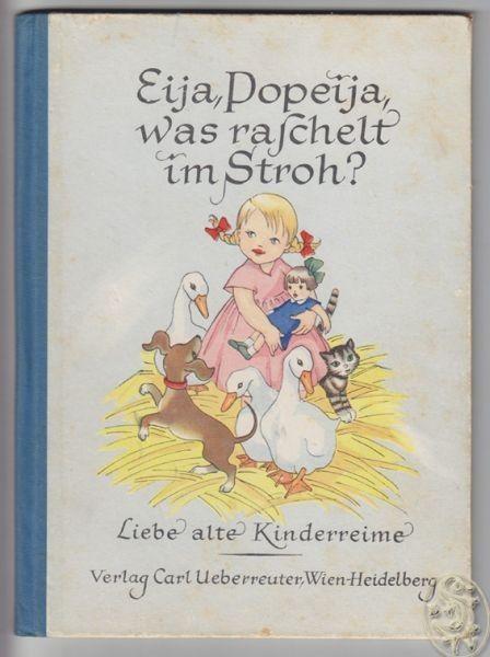 Eija, Popeija, was raschelt im Stroh. Liebe... 1952