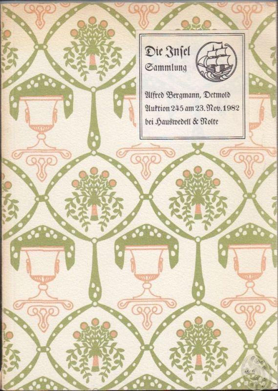 Insel-Verlag. Sammlung Alfred Bergmann, Detmold. Auktionskatalog. Auktion 245 be