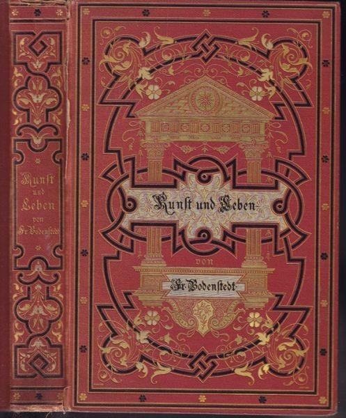BODENSTEDT, Kunst und Leben. Ein Neuer Almanach... 1870
