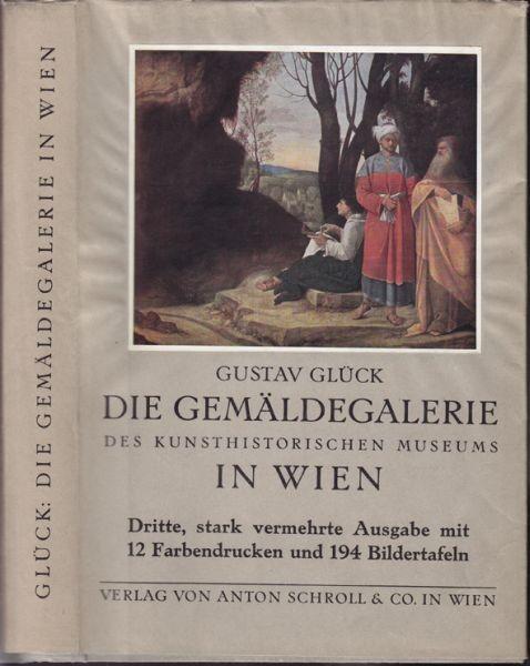 GLÜCK, Die Gemäldegalerie des Kunsthistorischen... 1931