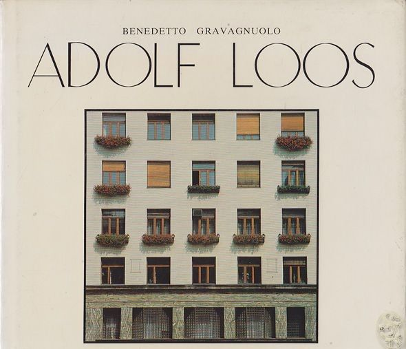GRAVAGNUOLO, Adolf Loos. Theory and Works.... 1982