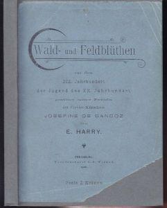 HARRY, Wald- und Feldblüthen aus dem XIX.... 1900