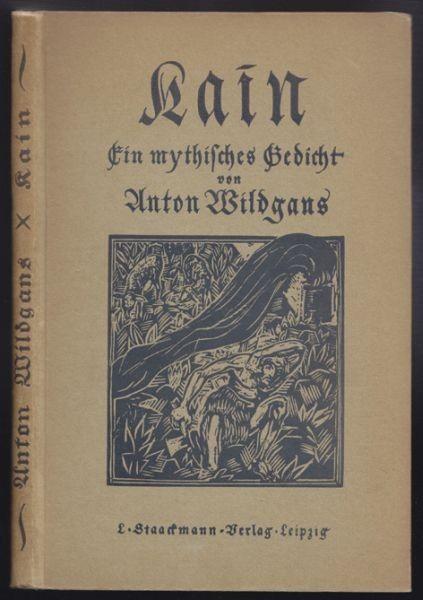 WILDGANS, Kain. Ein mythisches Gedicht. 1923