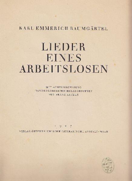 BAUMGÄRTEL, Lieder eines Arbeitslosen. 1927