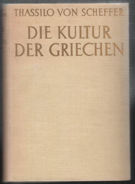 SCHEFFER, Die Kultur der Griechen. 1935