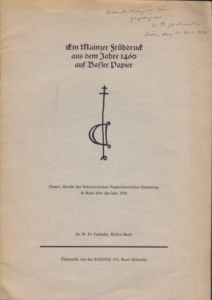 TSCHUDIN, Ein Mainzer Frühdruck aus dem Jahre... 1959