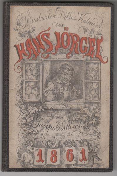 Illustrierter Volks-Kalender des Hans Jörgel... 1861 0