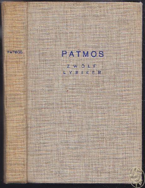 SCHÖNWIESE, Patmos. Zwölf Lyriker. Friedrich... 1935