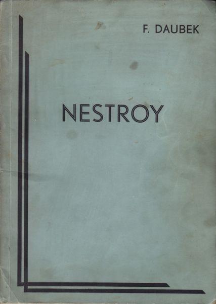 DAUBEK, Nestroy. Ein deutscher Dichter. Eine... 1930