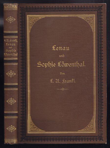FRANKL, Lenau und Sophie Löwenthal. Tagebuch... 1891