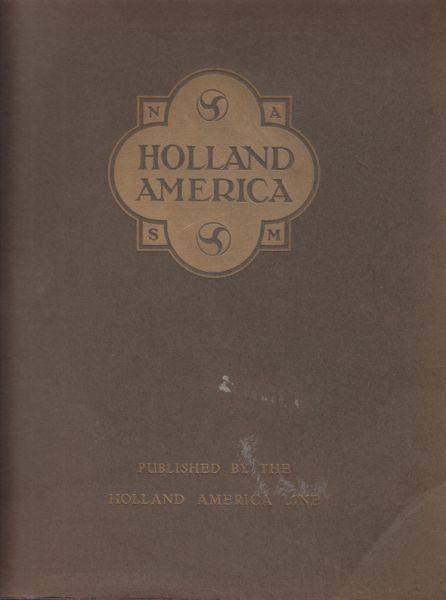 BALBIAN VERSTER, Holland-America. An Historical... 1920