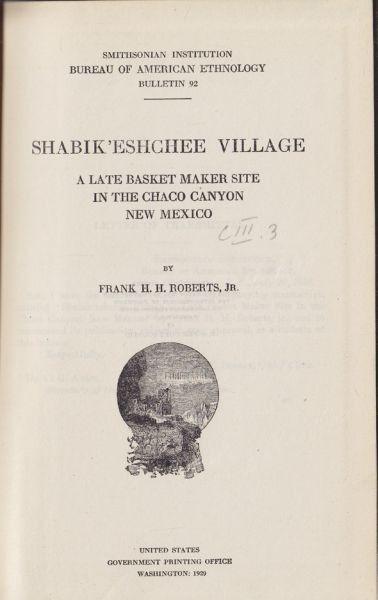 ROBERTS, Shabik'Eshchee Village. A late Basket... 1929