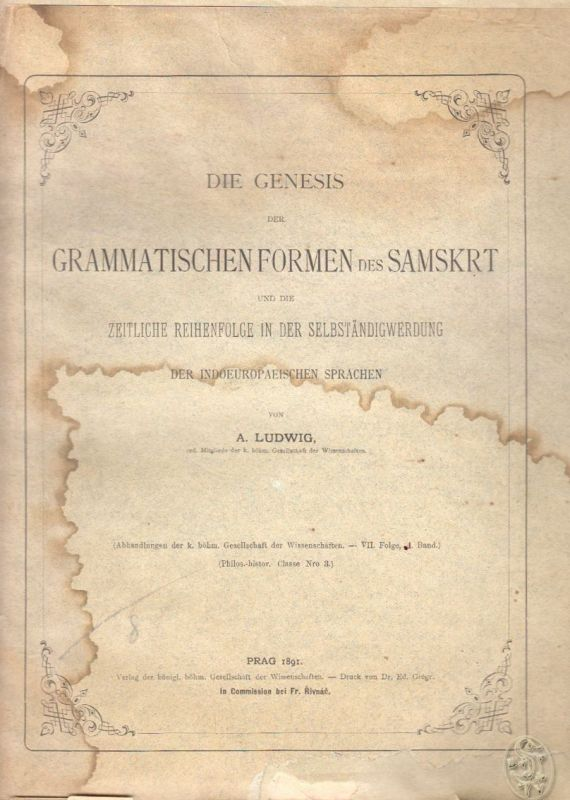 Die Genesis der grammatischen Formen des Samskrt und die zeitliche Reihenfolge i