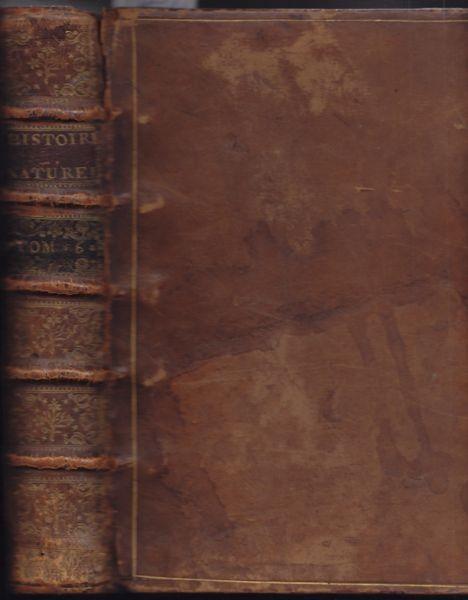 BUFFON, Louis Le Clerc, Histoire naturelle... 1756
