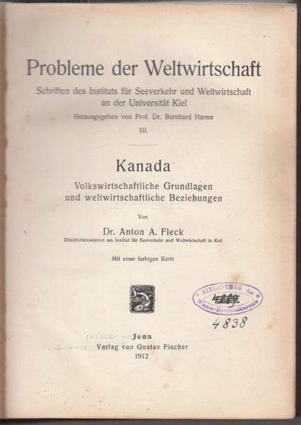 FLECK, Kanada. Volkswirtschaftliche Grundlagen... 1912