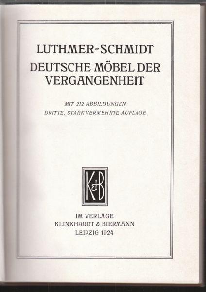 LUTHMER-SCHMIDT., Deutsche Möbel der... 1924