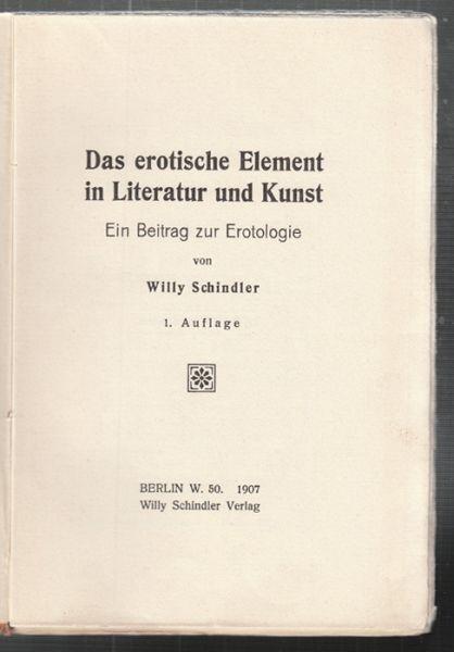 SCHINDLER, Das erotische Element. Ein Beitrag... 1907
