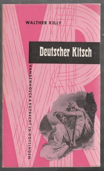 KILLY, Deutscher Kitsch. Ein Versuch mit... 1962