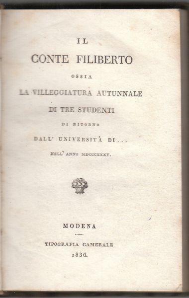 REGOLI, Il conte Filiberto ossia la... 1836