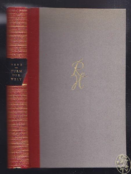 HENZ, Der Turm der Welt. Ein Epos. 1951