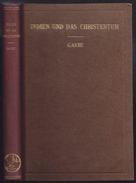 GARBE, Indien und das Christentum. Eine... 1914