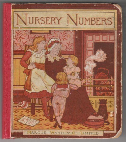 NURSERY NUMBERS. A New Book of Old Rhymes. 1870