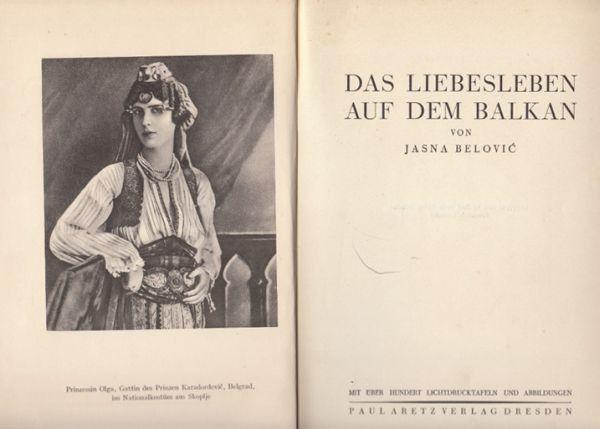 BELOVIC, Aus den Liebesleben auf dem Balkan. 1927