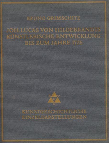 GRIMSCHITZ, Joh. Lucas von Hildebrandts... 1922