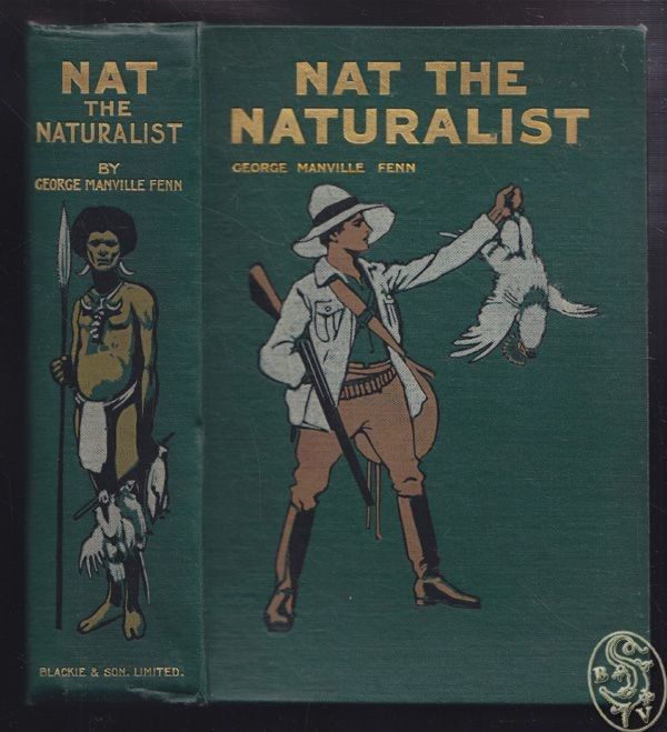 Nat the Naturalist or, A Boy`s Adventures in the Eastern Sea. FENN, Geo Manville
