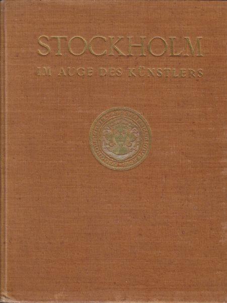 LAURIN, Stockholm im Auge des Künstlers. 1912