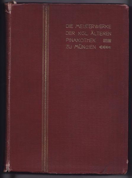 VOLL, Die Meisterwerke der Kgl. Älteren... 1905