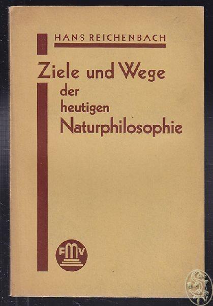 REICHENBACH, Ziele und Wege der heutigen... 1931