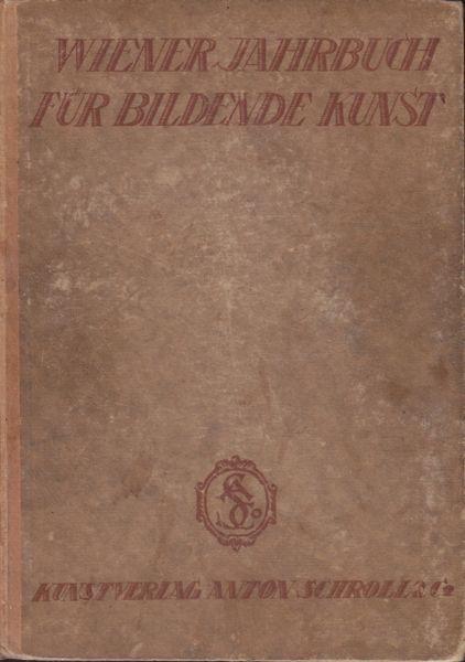 Wiener Jahrbuch für bildende Kunst. 1922