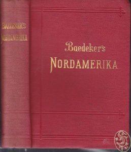 BAEDEKER, Nordamerika. Die Vereinigten Staaten... 1893