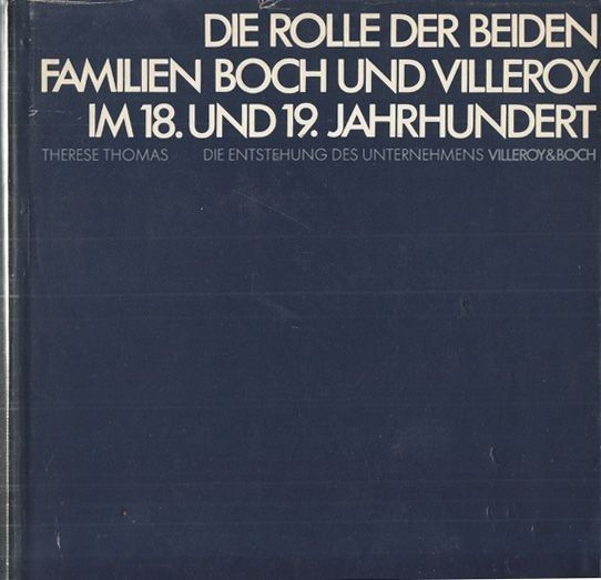 THOMAS, Die Rolle der beiden Familien Boch und... 1974