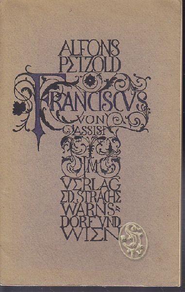 PETZOLD, Franciscus von Assisi. 1918